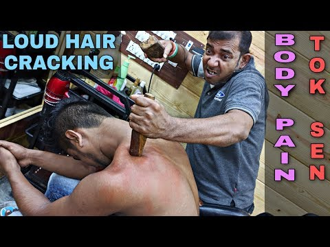 Hair Cracking | Body Pain Relief Tok Sen Massage Therapy With Loud Neck Cracking | Indian ASMR