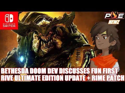 Nintendo Switch - DOOM Developer on FUN FIRST! RIVE 1.21 Update and RiME Patch Talk!