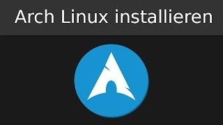 Arch Linux installieren (Deutsch)