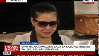 OFW na napawalang-sala sa kasong murder sa UAE, balik-Pilipinas na