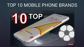 Top 10 Global Mobile Phone Brands in 2017-18 || With Most Selling Units - By Sheikh Tv