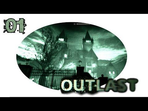 Let's Grusel Outlast #01 - Willkommen in der Anstalt