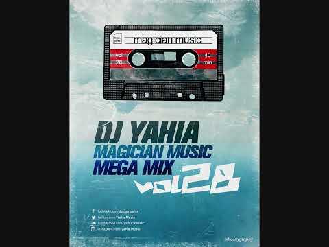 حصريا DJ Yahia Magician Music Mega Mix VoL - 28 ساحر المزيكا ال 28 أقوى الأغانى , ميكس للتاريخ