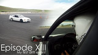 My First Drift Day! | Episode XIII - GTS13