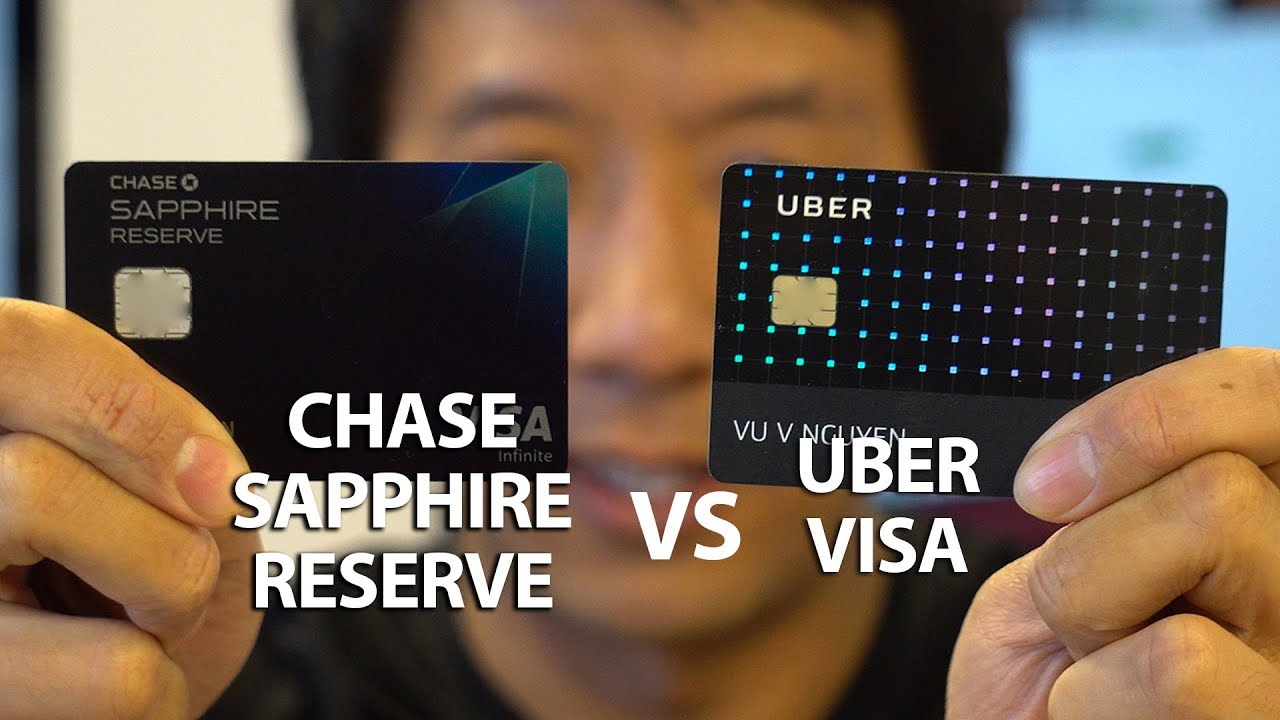 Uber Visa Card Vs Chase Sapphire Reserve Perks Amp Benefits Which Is Better Youtube