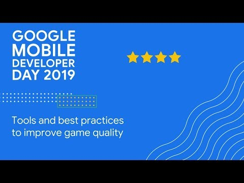 Keynote + Tools and best practices to improve game quality (GDC 2019)