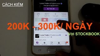 Cách kiếm tiền 200k - 300k/ngày với Stockbook  nhu the nao