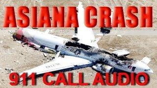 Asiana Airlines Plane Crash Boeing 777 - 911 Calls Released @ SFO Airport