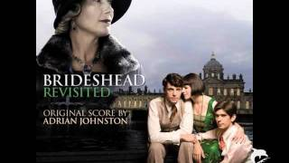 Brideshead Revisited - Adrian Johnston - Always Summer