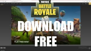 How To Download Fortnite For FREE On Any Computer! [RISK FREE!!]