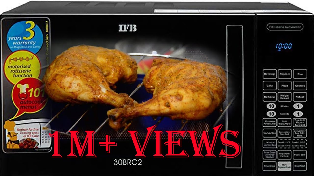 Tandoori Chicken Recipe In Ifb Microwave How To Make Tandoori Chicken In Oven Youtube