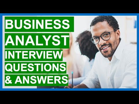 BUSINESS ANALYST Interview Questions And Answers!