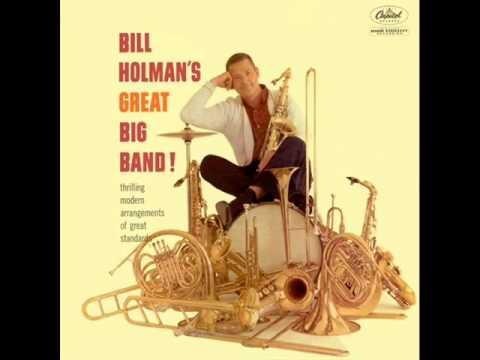 Bill Holman & His Big Band - The Moon Is Blue