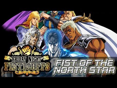 Friday Night Fisticuffs - Fist of the North Star