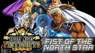 Friday Night Fisticuffs - Fist of the North Star