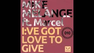 Mike Melange feat. Marcel - I