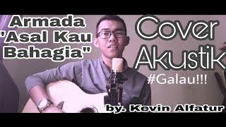 Galau!!! Asal Kau Bahagia - Cover Akustik (lagu tergalau sepanjang masa) by. Kevin Alfatur