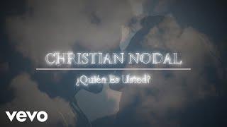 Christian Nodal - ¿Quién Es Usted? (Lyric Video)