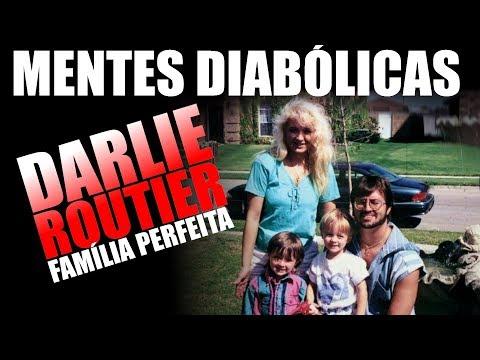 DARLIE ROUTIER E A FAMÍLIA PERFEITA