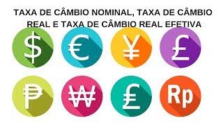Taxa de Câmbio - Conceitos, Taxa de Câmbio Nominal, Taxa de Câmbio Real, Taxa de Câmbio Real Efetiva screenshot 1