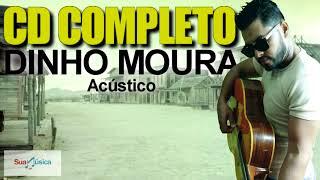 Baixar Dinho Moura - CD Completo Sertanejo Acústico