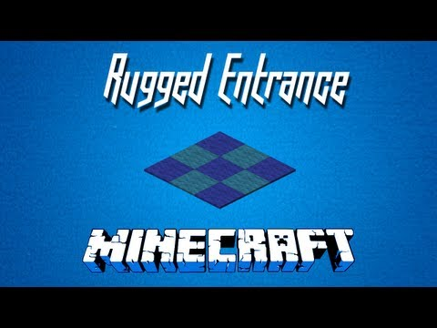 Minecraft - The Rugged Entrance