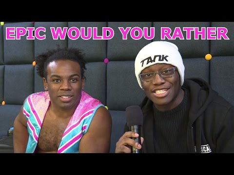 EPIC WOULD YOU RATHER