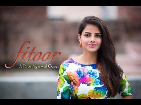Ye Fitoor - Female Cover by Ritu Agarwal | @VoiceOfRitu