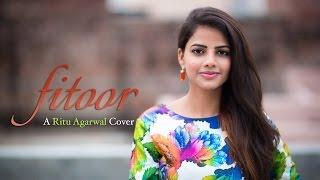 Ye Fitoor - Female Cover by Ritu Agarwal   @VoiceOfRitu