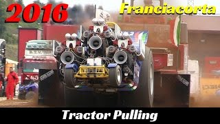 Tractor pulling Franciacorta 2016 - ITPO - Pure Sound!