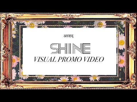 Arshad - Shine (Visual Promo Video)