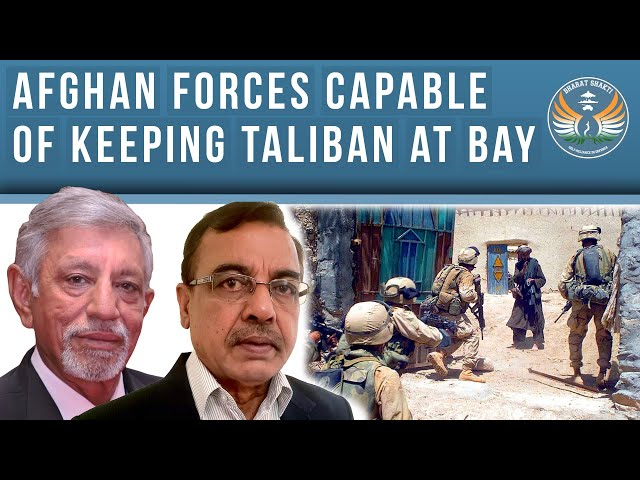 Afghan Government Forces Capable of Pushing Back Pakistan Backed Taliban