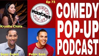 Comedy Pop-Up Podcast Ep 73 Peter Sers, Krystle Chats