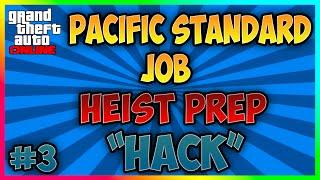 "GTA 5 Online Heist: The Pacific Standard Job. Heist Prep #3 ""Hack"""