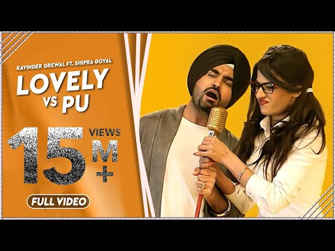LOVELY vs PU  Ravinder Grewal  Shipra Goyal  Latest Punjabi  2014  FULL