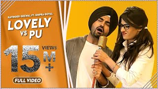 Baixar - Lovely Vs Pu Ravinder Grewal Shipra Goyal Latest Punjabi Songs 2014 Full Song Official Grátis