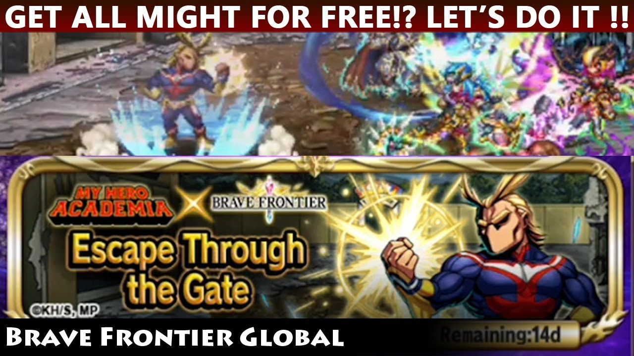 My Hero Academia Collaboration - Escape Through The Gate - Get All Might  For Free!! (Brave Frontier)
