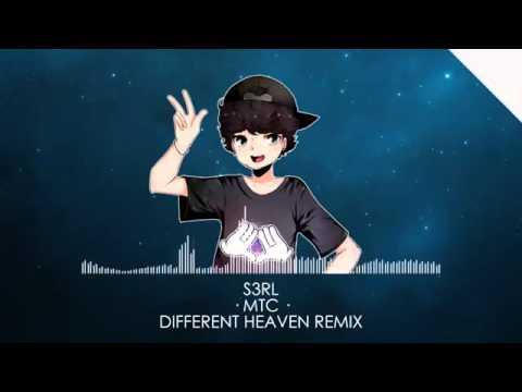 S3RL   MTC Different Heaven Remix