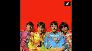 The Beatles in the recording studio (March 29-30) Sgt. Pepper/With A Little Help From My Friends