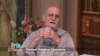 Sunday Night Prime - 2017-06-25 - Personal Religious Experience