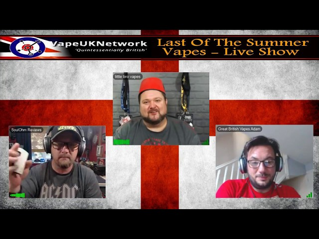 Last of the Summer Vapes - 3/7/2018 -  Live vaping and vape related chat, news, reviews and fun