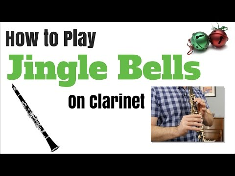 Jingle Bells – Clarinet Easy Tutorial