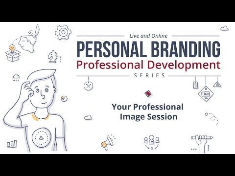 Personal Branding Series: Your Professional Image