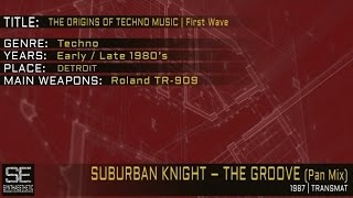 Suburban Knight - The Groove (Pan Mix) (Transmat | 1987)