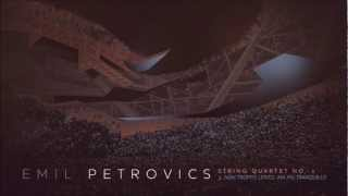 Emil Petrovics - String Quartet No1. - Non troppo lento, ma piú tranquillo