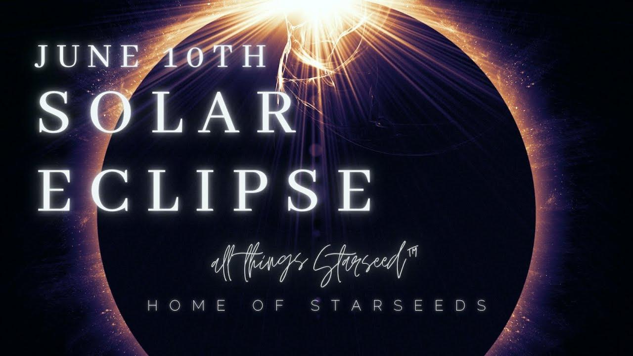 Solar Eclipse Portal - June 10th - MASSIVE Opportunity