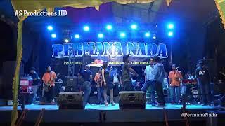 PERMANA NADA LIVE LEUWIDINGDING LEMAHABANG CIREBON EDISI MALAM 28 APRIL 2019