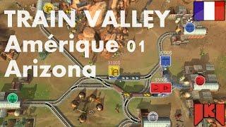 Train Valley Gameplay FR - Amérique carte 01 Arizona