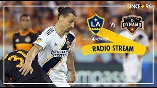 LA Galaxy vs Houston Dynamo | Radio  Stream