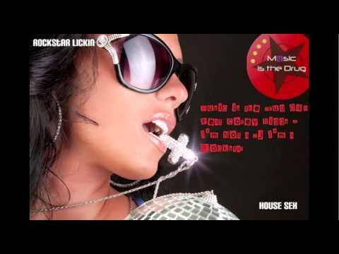 Rockstar Licking House Sex 049 -Music is the Drug Feat Corey Biggs - I'm Not a Dj I'm a Rockstar